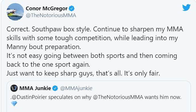 Conor McGregor thừa nhận rằng muốn tái đấu với Poirier để chuẩn bị cho trận đấu với Pacquiao