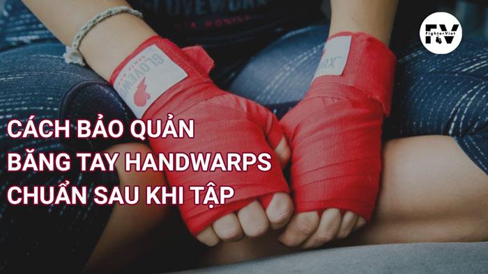 cách bảo quản băng tay handwraps